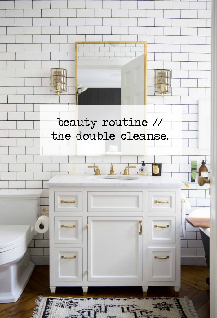 Beauty Routine // The Double Cleanse.