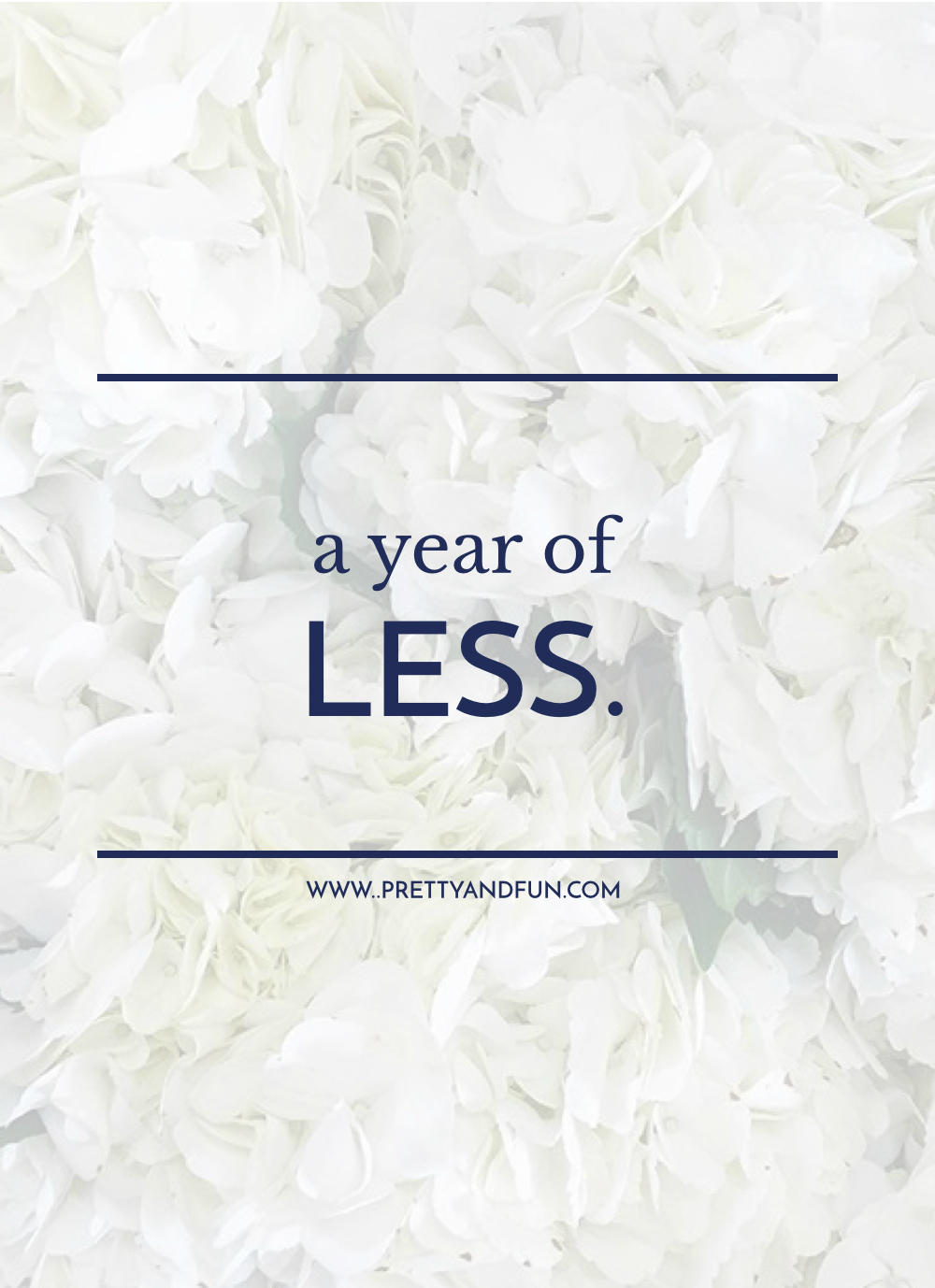 My 2016 Intention // A Year of Less.